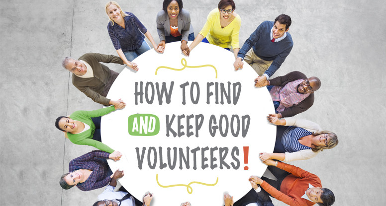 Retaining Good Volunteers